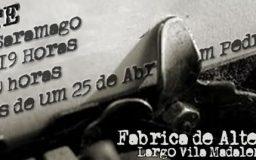 5ABR2014 - A NOITE de José Saramago e Memórias de um 25 de Abril