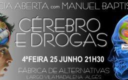 25JUN2014 - CÉREBRO E DROGAS - sessão de ESCLARECIMENTO Científico