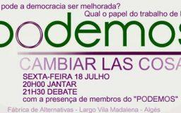 18JUL2014 - PODEMOS - Conversa sobre Democracia em Portugal, em Espanha e na Europa.