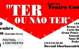 6DEZ2014 - TEATRO - Ter ou Não Ter