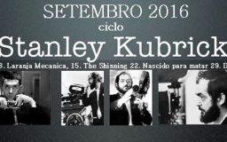 SET2016 - Ciclo Stanley Kubrick
