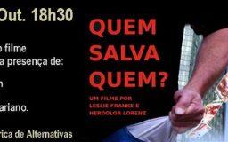 15OUT2016 - Quem Salva quem - Filme, debate e jantar
