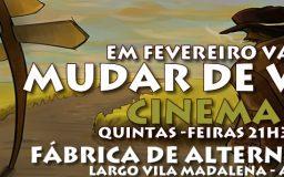 Ciclo Cinema- Fevereiro 2014 - Mudar de Vida