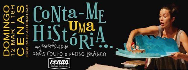 12MAR2017 - Teatro - Conta-me uma História