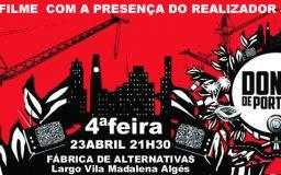 23ABR2014 - DONOS DE PORTUGAL - Filme e conversa com Jorge Costa