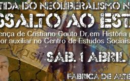1ABR2017 - Investida do neoliberalismo no Brasil