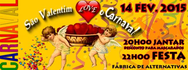 14FEV2015 - São Valentim love o Carnaval