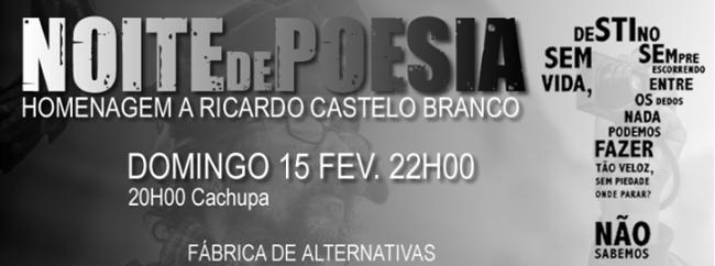15FEV2015 - NOITE DE POESIA (Homenagem ao Ricardo Castelo Branco)