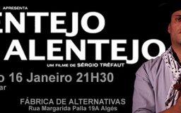 16JAN2016 - Filme - Alentejo, Alentejo