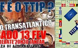 13FEV2016 - TTIP - Debate sobre o Tratado Transatlântico