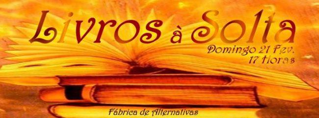 21FEV2016 - Livros à Solta
