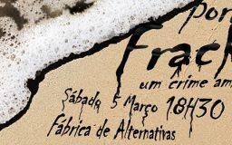 5MAR2016 - Sabes o que é o Fracking? Um perigo ambiental