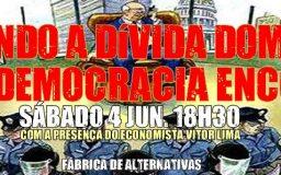 4JUN2016 - Quando a dívida domina, a democracia encolhe