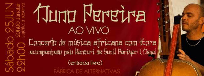 25JUN2016 - Nuno Pereira Ao Vivo
