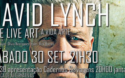 30SET2017 - David Lynch: a vida arte