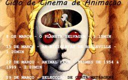 Março 2018 - Ciclo de Cinema de Animação