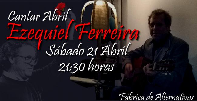 Ezequiel Ferreira canta Abril